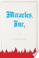 Miracles, Inc. : six-by-ten cell in a florida...