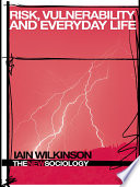 Risk  Vulnerability and Everyday Life