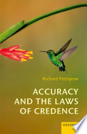 Accuracy and the Laws of Credence Book PDF