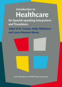 Introduction to Healthcare for Spanish Speaking Interpreters and Translators