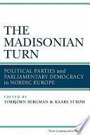 The Madisonian Turn