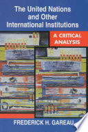 The United Nations and Other International Institutions