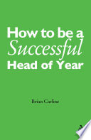 How to be a Successful Head of Year