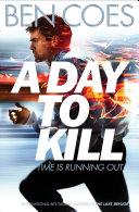 A Day to Kill  A Dewey Andreas Novel 5