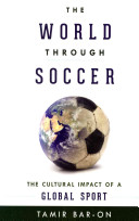 The World Through Soccer