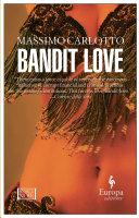 Bandit Love Of Mediterranean Noir Boston Phoenix More