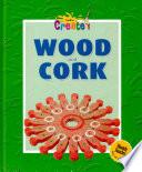 Wood and Cork