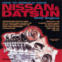 How to Rebuild Your Nissan   Datsun OHC Engine