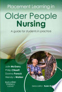 Placement Learning in Older People Nursing A guide for students in practice 1