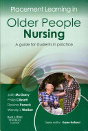 Placement Learning in Older People Nursing,A guide for students in practice,1