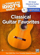 The Complete Idiot s Guide to Classical Guitar Favorites