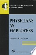 Physicians As Employees