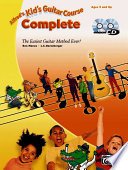 Alfred's Kid's Guitar Course Complete The Easiest Guitar Method Ever!