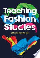 Teaching Fashion Studies