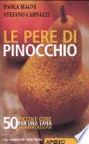 Le pere di Pinocchio  50 piccole cose da fare per una sana alimentazione