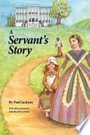 A Servant S Story