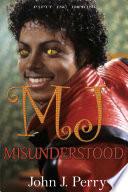 MJ-Misunderstood