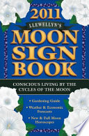 Llewellyn's 2011 Moon Sign Book 2011 Moon Sign Book Is Jam Packed With