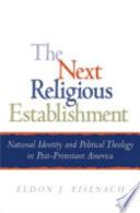 The Next Religious Establishment