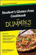 Student s Gluten Free Cookbook For Dummies