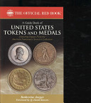 The Official Red Book A Guide Book of United States Tokens and Medals