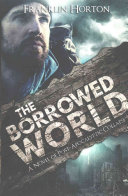 The Borrowed World