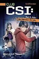 CLUB CSI  Der 3  Fall