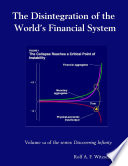 The Disintegration Of The Worlds Financial System