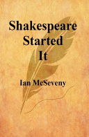 Book Shakespeare Started It