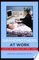 Grandmothers at Work