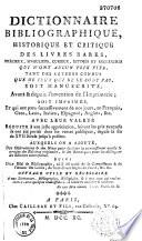 Dictionnaire bibliographique  historique et critique des livres rares    auquel on a ajout   des observations et des notes    suivi d un essai de bibliographie