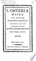 L Osteria Magra Del Dottor Cesare Giudici Accademico Faticoso Aggiuntevi Nel Fine Alcune Lettere Critiche Dello Stesso Autore