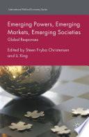Emerging Powers  Emerging Markets  Emerging Societies