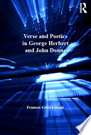 Verse And Poetics In George Herbert And John Donne : john donne's development of a distinct...