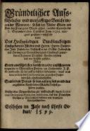 Gründtlicher Außführlicher und warhafftiger Bericht wegen der Meuterey, so sich bey Nieder Eltern am Rhein den Freytag vor Mariä geburt, ... 7. Sept. 1599 ... unter des ... Fürsten Heinrichen Julii Postulirten Bischoffen des Stiffts Halberstadt und Hertzogen zu Braunschweig und Lüneburgk, geworbenen Regiment Teutscher Knechte erhoben und wie dieselbe gestillet