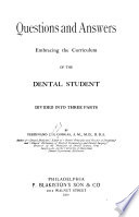 Questions and Answers Embracing the Curriculum of the Dental Student