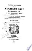 Manuel historique de la technologie des armes à feu par m. le docteur Moritz Meyer