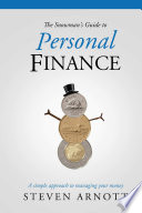 The Snowman S Guide To Personal Finance