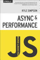 You Don t Know JS  Async and Performance