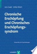 Chronische Erschöpfung und Chronisches Erschöpfungssyndrom