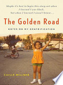 The Golden Road : find a home in the world caille...