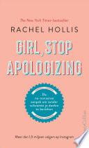 Girl Stop Apologizing
