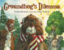 Groundhog s Dilemma