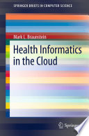 Health Informatics in the Cloud Relatively Short Life Spans And Is Wasteful