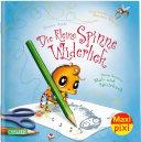 Maxi Pixi 314 Die Kleine Spinne Widerlich Mein Buntes Mal Und Spielebuch