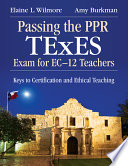 Passing the PPR TExES Exam for EC  12 Teachers