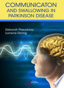 Communication And Swallowing In Parkinson Disease
