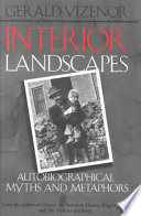 Interior Landscapes Mixedblood In These Autobiographical Stories He Writes Of