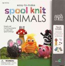 Easy To Make Spool Knit Animals