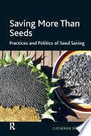 Saving More Than Seeds